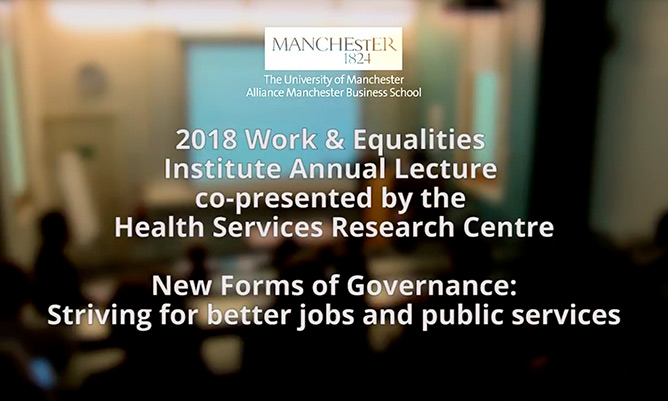 work and equalities institute annual lecture on new forms of governance