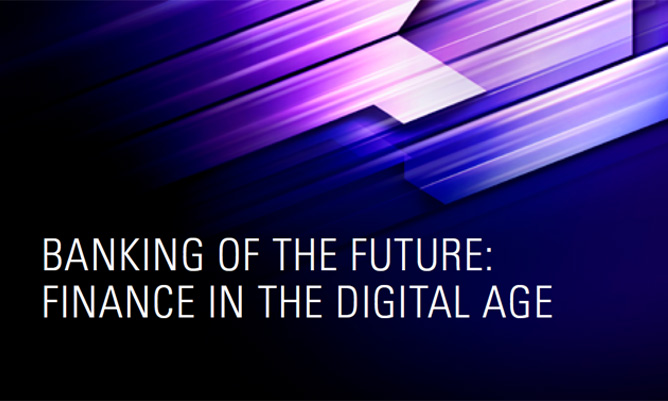 future of banking and finance in the digital age
